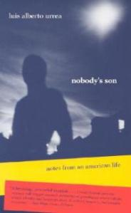 Nobody's Son by Luis Urrea